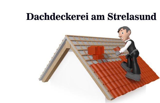 Dachdeckerei am Strelasund